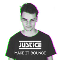 Justice - Make It Bounce
