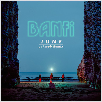 Banfi - June (Jakwob Remix)