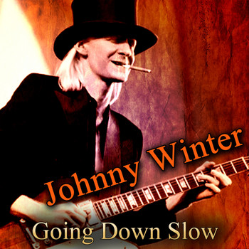 Johnny Winter - Going Down Slow