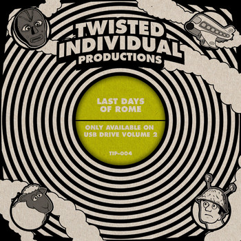 Twisted Individual - Last Days of Rome