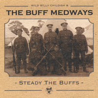 The Buff Medways - Steady The Buffs
