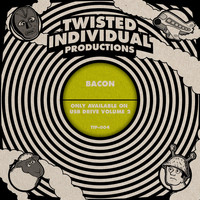 Twisted Individual - Bacon