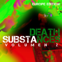 DEATH - Substances, Vol. 2 Europe Edition