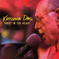 Krishna Das - Trust in the Heart