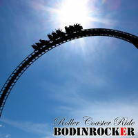 Bodinrocker - Roller Coaster Ride