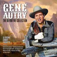Gene Autry - The Definitive Collection