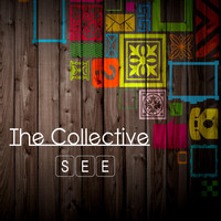 The Collective - See