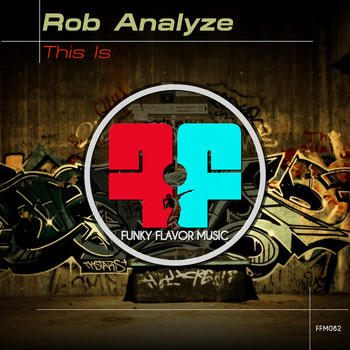 Rob Analyze - This Is