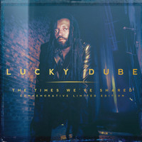 Lucky Dube - The Times We've Shared (Commemorative Limited Edition)