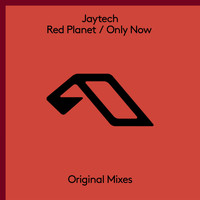 Jaytech - Red Planet / Only Now