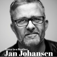 Jan Johansen - Sister to a Brother