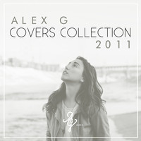 Alex G - Covers Collection 2011