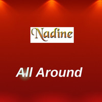 Nadine - All Around