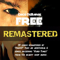 Chico DeBarge - Free Remastered