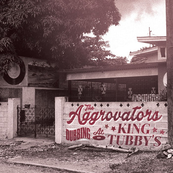 The Aggrovators - Dubbing At King Tubby's