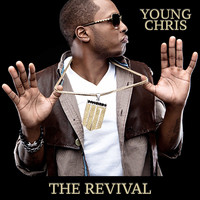Young Chris - The Revival (Explicit)