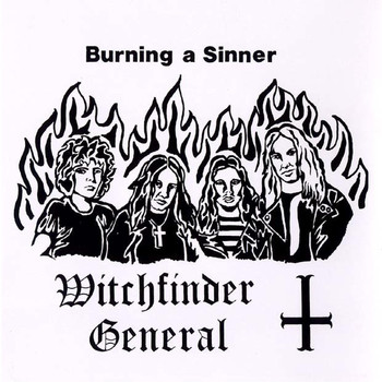 Witchfinder General - Burning a Sinner