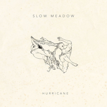 Slow Meadow - Hurricane