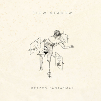 Slow Meadow - Brazos Fantasmas
