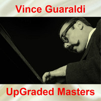 Vince Guaraldi - UpGraded Masters (All Tracks Remastered)