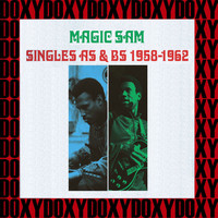 Magic Sam - Singles Rarity 1958-1962 (Hd Remastered Edition, Doxy Collection)