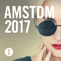 Various Artists - Toolroom Amsterdam 2017