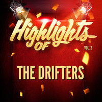 The Drifters - Highlights of The Drifters, Vol. 2