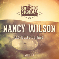 Nancy Wilson - Les idoles du Jazz : Nancy Wilson, Vol. 2