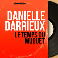 Danielle Darrieux - Le temps du muguet (Mono Version)