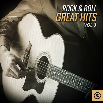 Various Artists - Rock & Roll Great Hits, Vol. 3