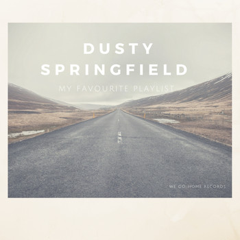 Dusty Springfield - My Favourite Playlist