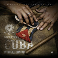 The Jazz Jousters - Locations: Cuba