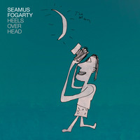 Seamus Fogarty - Heels Over Head