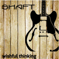 Shaft - Wishful Thinking