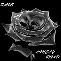 Dave - Lonely Road