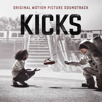 Brian Reitzell - Kicks (Original Motion Picture Soundtrack)