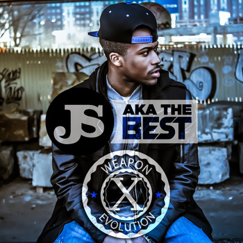 JS aka The Best - Weapon X Evolution (Explicit)