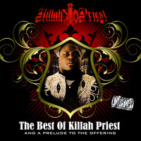 Killah Priest - The Best of and a Prelude to the Offering (Explicit)