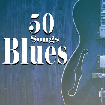 Various Artists - Blues - 50 Songs