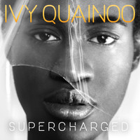 Ivy Quainoo - Supercharged