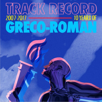 Various Artists - Track Record: 10 Years of Greco-Roman