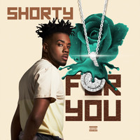 Shorty - For You