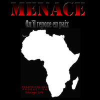 Menace - Qu'il repose en paix