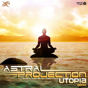 Astral Projection - Utopia Remix