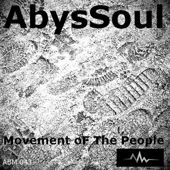 AbysSoul - Movement Of The People