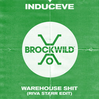 Induceve - Warehouse Shit (Riva Starr Edit)
