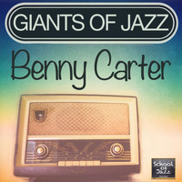 Benny Carter - Giants of Jazz