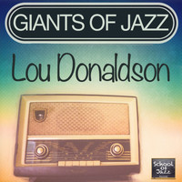 Lou Donaldson - Giants of Jazz