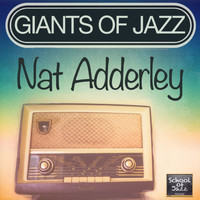 Nat Adderley - Giants of Jazz