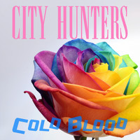 Cold Blood - City Hunters